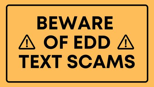 Beware of EDD Scams